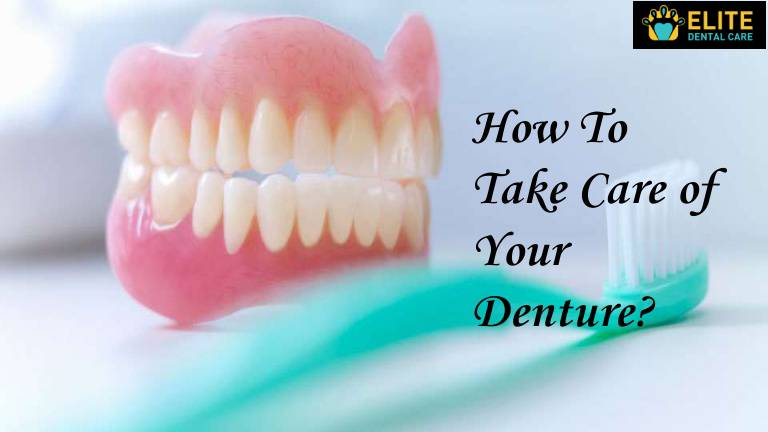 How to Care for Dentures – Elite Dental Care Tracy