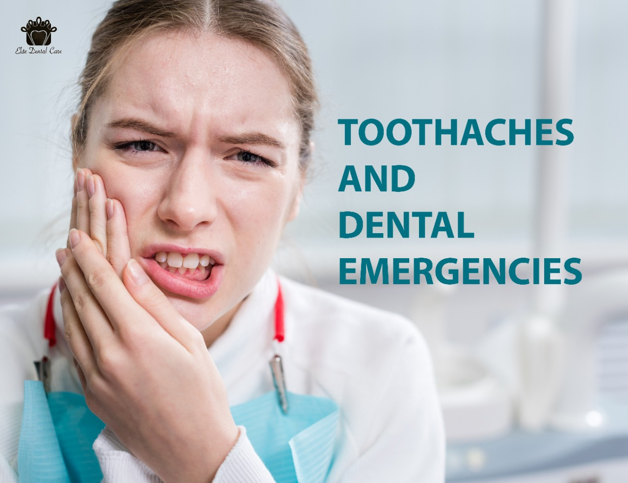 Toothaches and Dental Emergencies