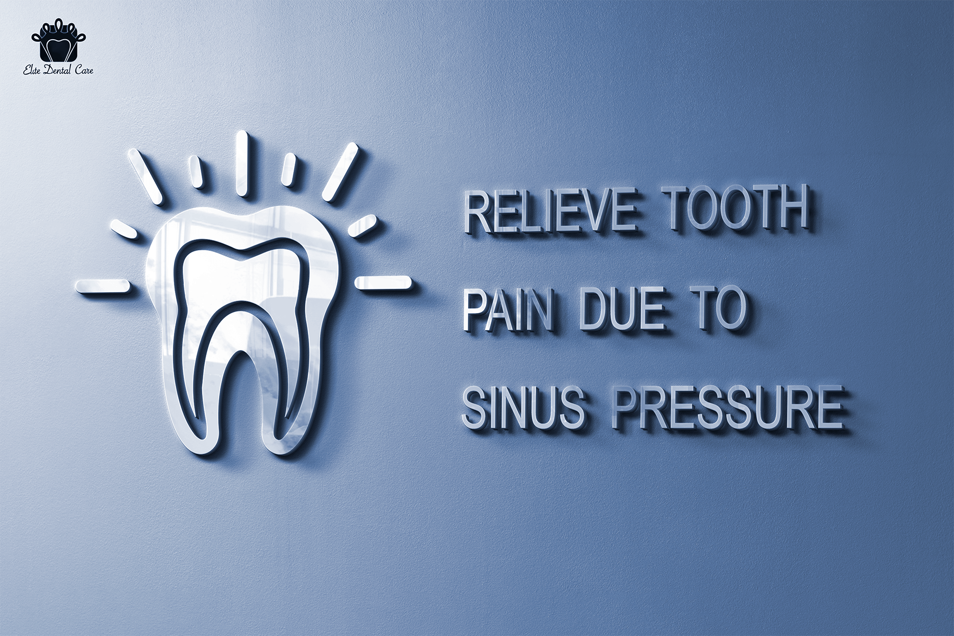 How to Relieve Tooth Pain Due to Sinus Pressure