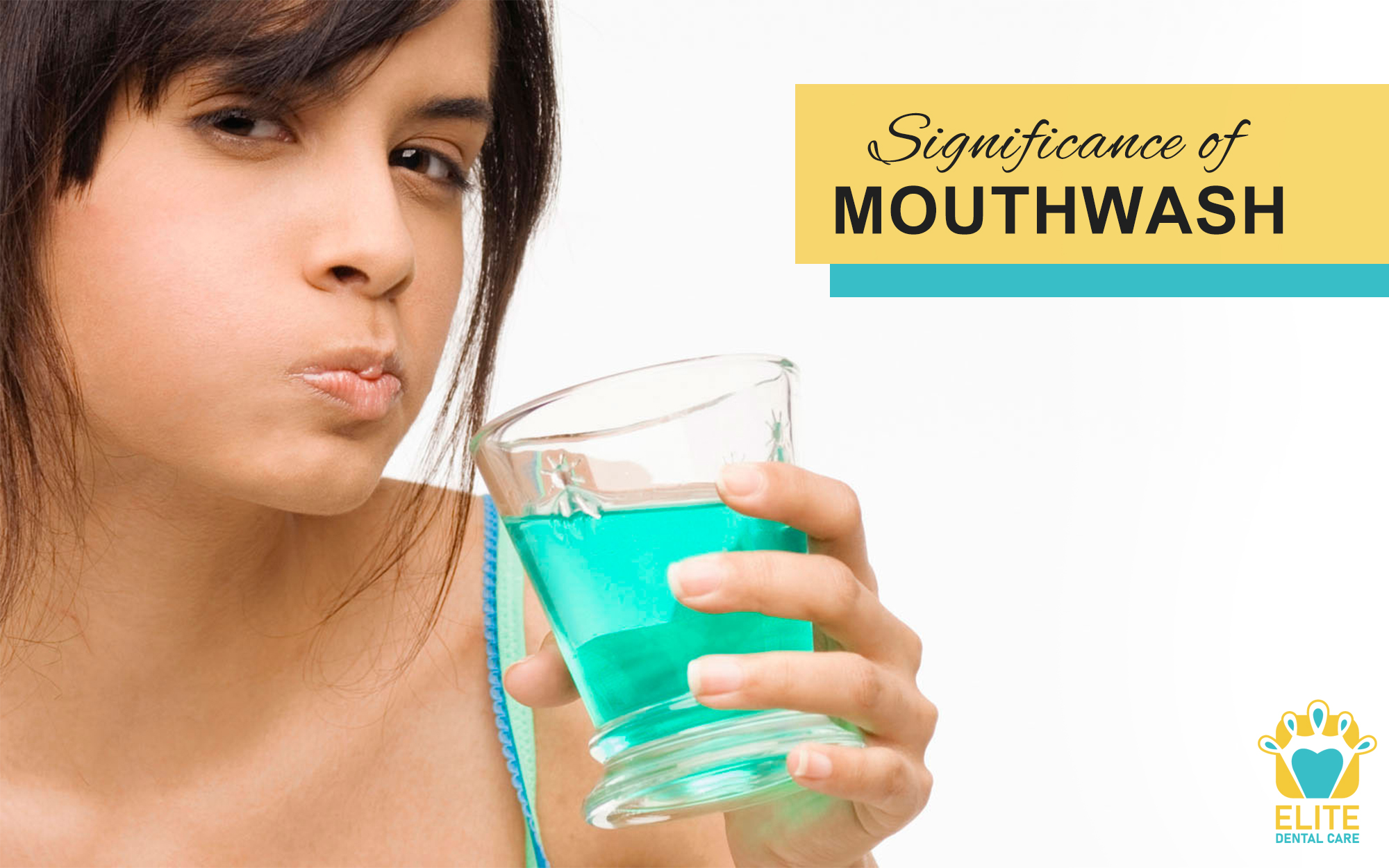 SIGNIFICANCE OF MOUTHWASH