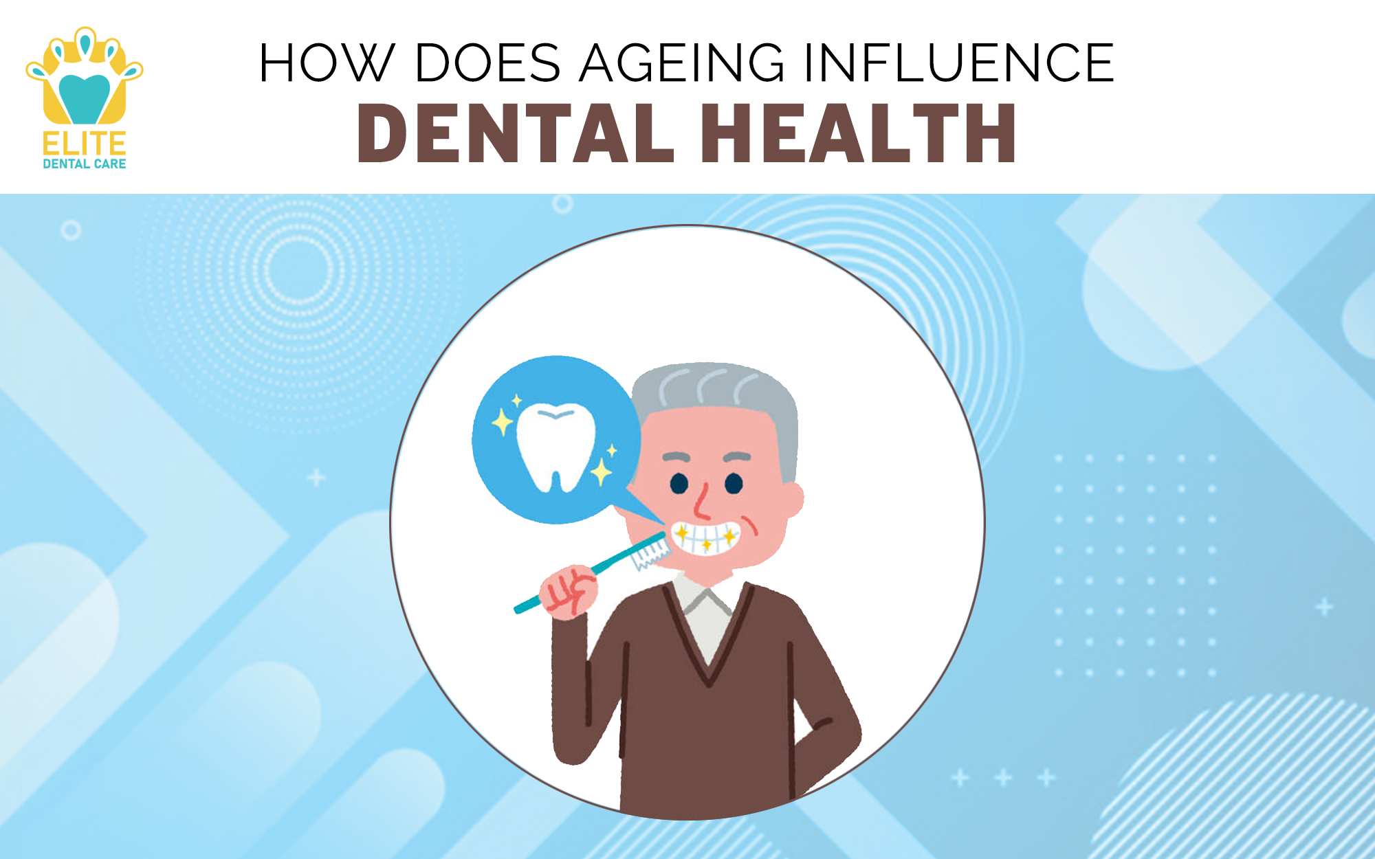 HOW DOES AGING AFFECT DENTAL HEALTH