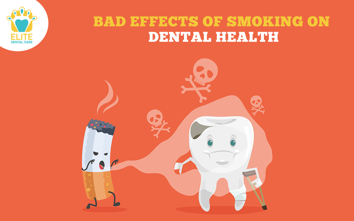 BAD EFFECTS OF SMOKING ON DENTAL HEALTH